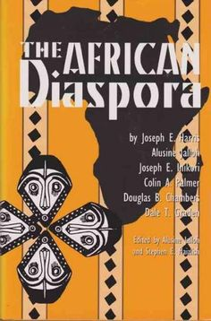 As Africans and descendants of slaves have sought to expand an understanding of their history, focus on the African diaspora--the global dispersal of a people and their culture--has increased. African