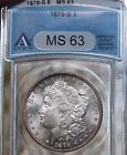 1879-S $1 Morgan Silver Dollar ANACS MS63 SEMI PROOFLIKE POPULAR DATE!!