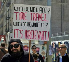 When do we want Time Travel?