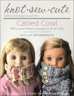 This cute little cabled cowl for 18 inch dolls is a great eye catching piece to make her stand out in a crowd. Crochet Hook Set, Crochet Bear, Crochet Dolls, Knitted Dolls, Crochet Hats, Easy Crochet Projects, Easy Crochet Patterns, Crochet Designs, Quick Crochet