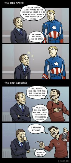 Man Crush vs The Bad Marriage aka Agent Coulson & Captain America or Phil and Tony Stark.