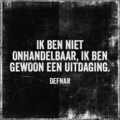 Ja, hoe kan dat he? Mj Quotes, Naughty Quotes, Dutch Quotes, Love Life Quotes, Best Quotes, Funny Quotes, Inspirational Quotes, Qoutes, Nice Quotes