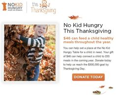 No Kid Hungry This Thanksgiving from Share Our Strength. (Via @No Kid Hungry - Share Our Strength)