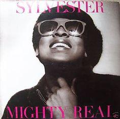 Disco Artists sylvester | Hidden gem: Mighty Real - Sylvester (Fantasy, 1979)