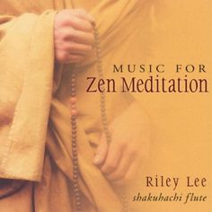 Riley Lee Music for Zen Meditation Read more relevant posts at http://www.reflectionway.com