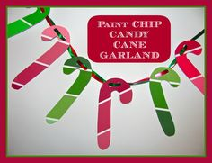 The Chocolate Muffin Tree: Paint Chip Candy Cane Garland!!!