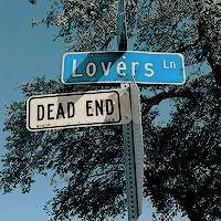 The crossroads where lovers meet: lovers lane and dead end. // street signs
