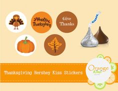 Thanksgiving Hershey Kisses Stickers by OrangeKiwiDesign on Etsy Thanksgiving Favors, Candy Favors, Hershey Kisses, Round Stickers, Sticker Paper, Turkey, Make It Yourself, Etsy, Holidays