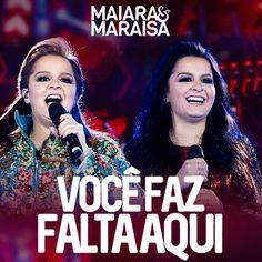 Maiara e Maraisa - Você Faz Falta Aqui (Ao Vivo) - https://bemsertanejo.com/maiara-e-maraisa-voce-faz-falta-aqui-ao-vivo/