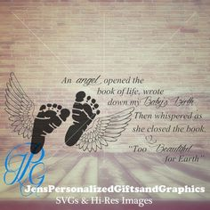 An Angel opened the book of life svg - Pregnancy and Stillbirth svg - pregnancy loss svg - infant loss svg - feet and wings svg - printable Baby Angel Tattoo, Baby Tattoos, Foot Tattoos, Skull Tattoos, Sleeve Tattoos, Miscarriage Quotes, Miscarriage Tattoo, Miscarriage Remembrance, Miscarriage Awareness