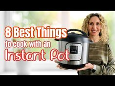 8 of the BEST things to make in an Instant Pot - YouTube