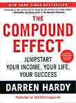 """""""The Compound Effect: Jumpstart Your Income, Your Life, Your Success"""", Darren Hardy, 9781593157241, #books, #btripp, #reviews"""