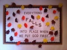 Autumn - Everything falls into place when we put God First October Bulletin Boards, Class Bulletin Boards, Fall Bulliten Boards, Jesus Bulletin Boards, Religious Bulletin Boards, Christian Bulletin Boards, Bullentin Boards, Preschool Bulletin Boards, Bulletin Board Ideas For Church