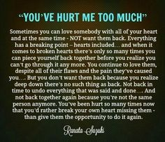 Words of true wisdom~Jamais des mots ont été aussi vrais Now Quotes, Breakup Quotes, True Quotes, Great Quotes, Quotes To Live By, Inspirational Quotes, Divorce Quotes, You Hurt Me Quotes, Break Up Quotes And Moving On