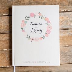 Floral Wedding Guest Book custom guestbook personalized wedding book sign in book rustic wedding Guestbook blush pink flowers wedding wreath by starboardpress on Etsy https://www.etsy.com/listing/262224550/floral-wedding-guest-book-custom