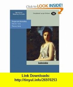 Desperate Remedies (9781427026859) Thomas Hardy , ISBN-10: 1427026858  , ISBN-13: 978-1427026859 ,  , tutorials , pdf , ebook , torrent , downloads , rapidshare , filesonic , hotfile , megaupload , fileserve
