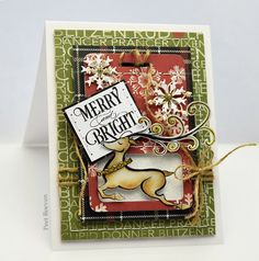 Penny Blac k Supplies: Stamps, 30-375 Merry Jingle , 30-382 Y uletide Wishes (sentiment)  Creative Dies 51-052 Texting , 5...