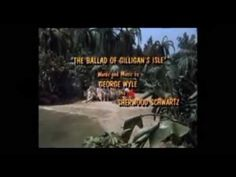 Gilligan's Island Opening & Closing Themes by CBS in Color [HQ] (YouTube)