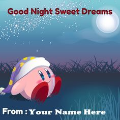 Write Your Name On Good night Sweet Dreams Greetings