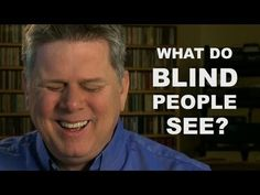 What Do Blind People See? A question answered by Mr. Edison. He explains what sensations he feels or sees. He just sees light and darkness.