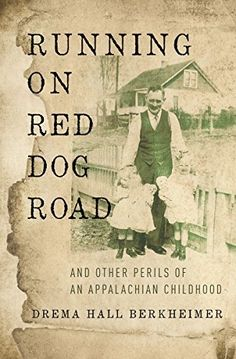 Running on Red Dog Road: And Other Perils of an Appalachian Childhood, http://www.amazon.com/dp/0310344964/ref=cm_sw_r_pi_awdm_XWLhxb1E4FBK8