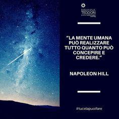 """""""La mente umana può realizzare tutto quanto può concepire e credere."""" - Napoleon Hill  #citazioni #mente #napoleonhill #motivazione #aforisma #coaching by bibiannateodoricoach"""