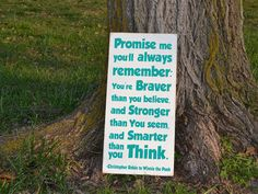 Promise me you'll always remember you are braver than you believe Winnie the Pooh quote painted wood sign
