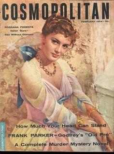 Cosmopolitan magazine, FEBRUARY 1954 Rossana Podestà on cover Old Magazines, Vintage Magazines, Vintage Books, Vintage Ads, Vintage Posters, Magazine Stand, Life Magazine, Magazine Covers, Vintage Soul