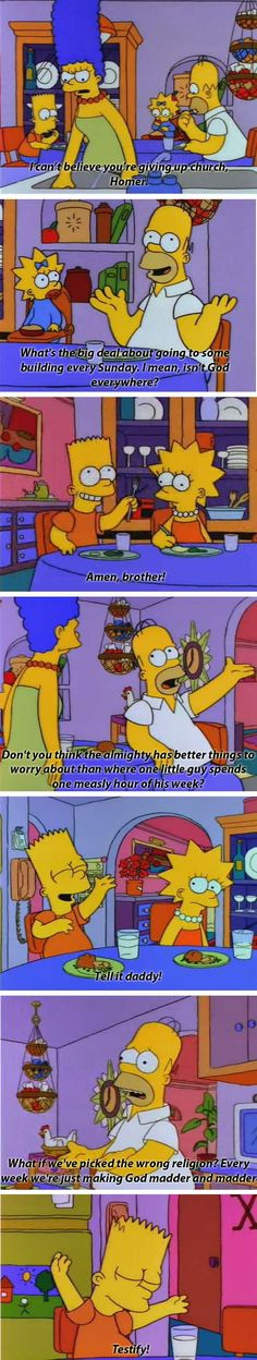 Another of my favorite lines from The Simpsons.