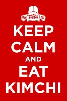 Keep Calm - Eat Kimchi