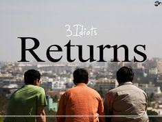 3 idiots returns