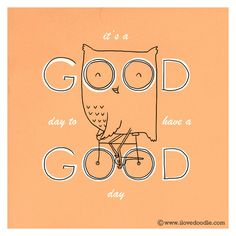 It's a good day to have a good day |  Doodle Everyday 334