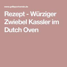 Rezept - Würziger Zwiebel Kassler im Dutch Oven