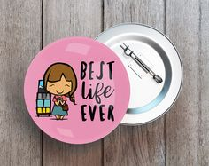 Pack of 3, 6, 12 Best Life Ever Button Pin, Badge - Girls