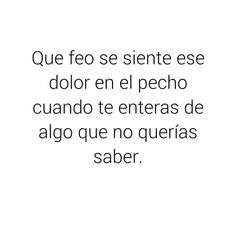 Se siente horrible.