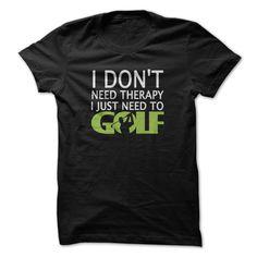 I just need to Golf T Shirts, Hoodies, Sweatshirts - #cheap t shirts #pink sweatshirt. I WANT THIS => https://www.sunfrog.com/Sports/I-just-need-to-Golf.html?id=60505