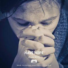 REDE MISSIONÁRIA: HAVE HOPE (PSALM 42:11)