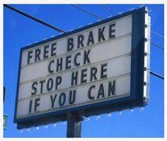 Funny sign – Free brake check
