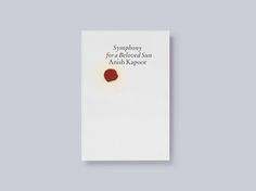 Anish Kapoor- Symphony for a Beloved Sun Catalogue