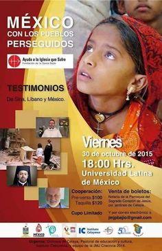 """Los esperamos este próximo viernes al evento """"México con los pueblos perseguidos"""", a las 18 hrs en nuestro campus. Cupo Limitado"""