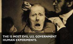 The 13 Most Evil U.S. Government Human Experiments