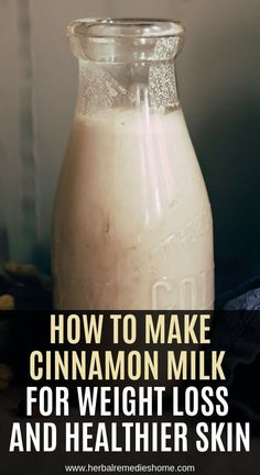 How to Make Cinnamon Milk For Weight Loss and Healthier Skin – Basic Health Tips Natural Health Remedies, Herbal Remedies, Natural Cures, Natural Healing, Natural Foods, Cold Remedies, Natural Treatments, Natural Beauty, Smoothies