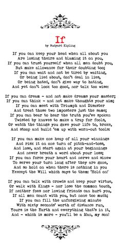 """If by Rudyard Kipling; he means """"woman"""", though, I think. Poem Quotes, Great Quotes, Quotes To Live By, Motivational Quotes, Life Quotes, Inspirational Quotes, Positive Quotes, Happy Quotes, Funny Quotes"""