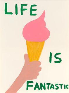 Life is Fantastic