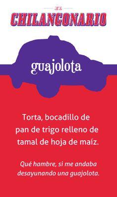 Guajolota #ElChilangonario