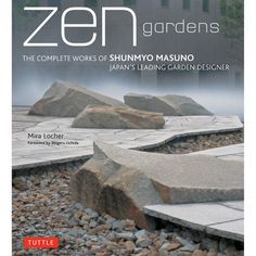 2019 Zen Gardens The Complete Works of Shunmyo Masuno Japans . 2019 Zen Gardens The Complete Works of Shunmyo Masuno Japans In modern citie. Zen Garden Design, Japanese Garden Design, Landscaping With Rocks, Garden Landscaping, Garden Pond, Garden Plants, Landscape Architecture, Landscape Design, Tokyo Architecture