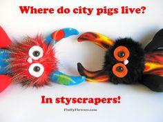 cute & clean urban pig joke for children featuring an adorable Monster Doll :)