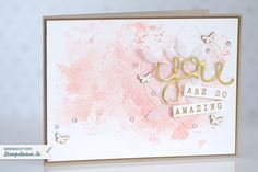 Stampin' Up! - Pastell - Aquarell - Indescribable Gift - You are so Amazing ❤ Stempelwiese