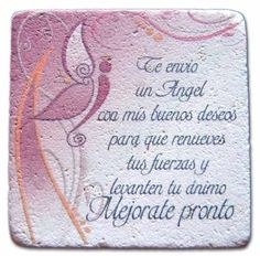 MEJORATE PRONTO Favorite Quotes, Best Quotes, Get Well Wishes, Cute Poster, Wife Quotes, Get Well Soon, Positive Messages, Condolences, Spanish Quotes