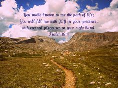 Psalm 16 and 11 Psalm 16, Yahoo Images, Love Life, Image Search, Wisdom, Joy, Words, Glee, Being Happy